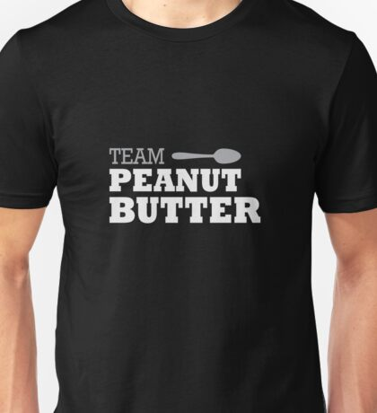 Team Peanut Butter Unisex T-Shirt