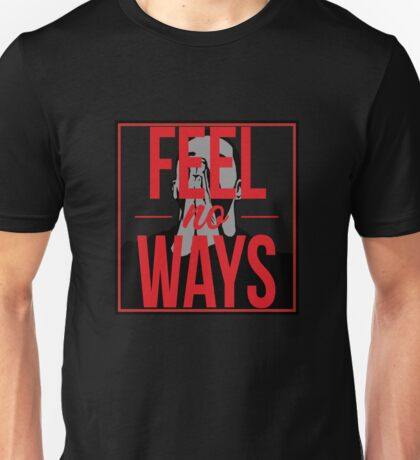 Drake - Feel No Ways  Unisex T-Shirt