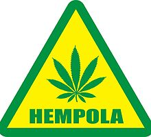 Caution Hempola Marijuana by LGdesigns