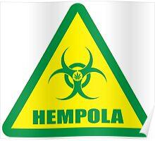Caution Hempola Poster
