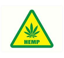 Caution Hemp Marijuana sign Art Print