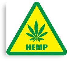 Caution Hemp Marijuana sign Canvas Print