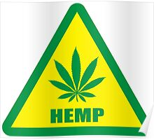 Caution Hemp Marijuana sign Poster