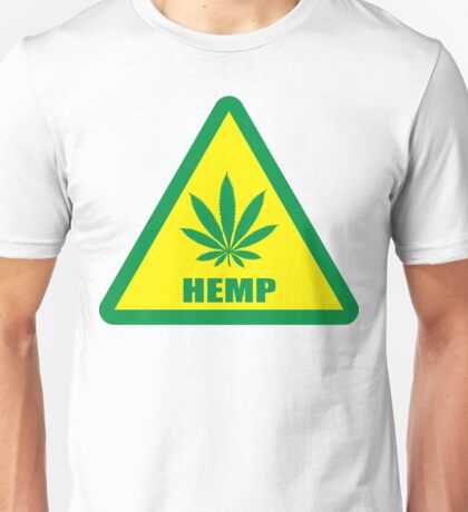 Caution Hemp Marijuana sign Unisex T-Shirt