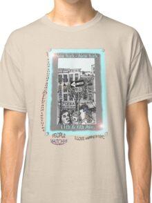 NYC - The fun of exploring Manhattan Classic T-Shirt