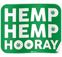 Hemp Hemp Hooray White Green Poster