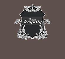 I am Royalty T-Shirt