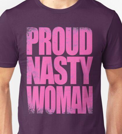 Proud Nasty Woman Unisex T-Shirt