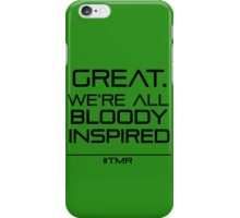Great. We're All Bloody Inspired iPhone Case/Skin