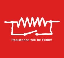 Resistance will be Futile! - Geeky T Shirt Kids Clothes