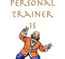 My Personal Trainer is Master Roshi! by TheRising
