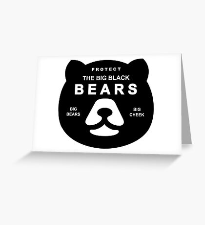 Protect Big Black Bears Brown Grizzly Save Greeting Card