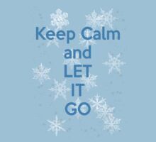Keep Calm and Let It Go One Piece - Short Sleeve