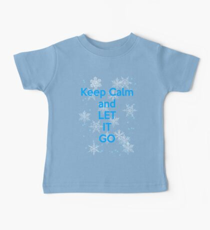 Keep Calm and Let It Go Baby Tee