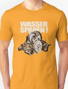 Save Water (GER.) T-Shirt