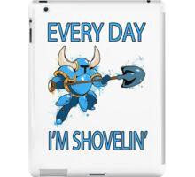 Shovel Knight - Every Day I'm Shovelin' iPad Case/Skin