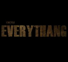 """The Walking Dead """"I Owe You Everythang"""" Rick Grimes Funny Quote by totalighter"""