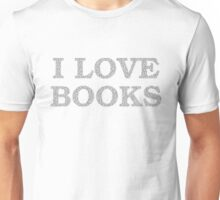 I Love Books Typography Unisex T-Shirt
