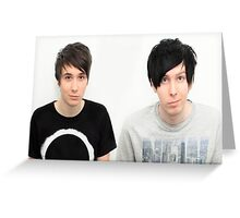 Dan and Phil  Greeting Card