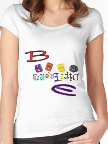Be different Women's Fitted Scoop T-Shirt