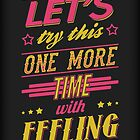 One More Time by SJ-Graphics