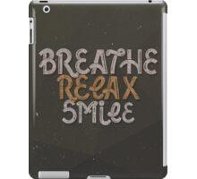 BREATHE RELAX SMILE iPad Case/Skin