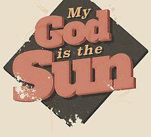 MY GOD IS THE SUN by snevi