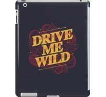 DRIVE ME WILD iPad Case/Skin