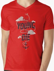 TOO YOUNG TO DIE Mens V-Neck T-Shirt