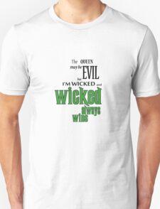 Wicked always wins T-Shirt