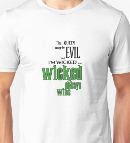 Wicked always wins Unisex T-Shirt