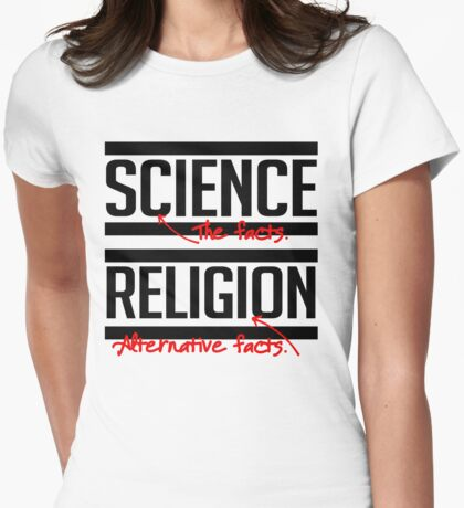 Religion is alternative facts Womens Fitted T-Shirt