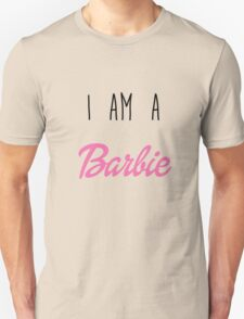 i am a Barbie Unisex T-Shirt