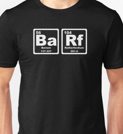 Barf - Periodic Table Unisex T-Shirt