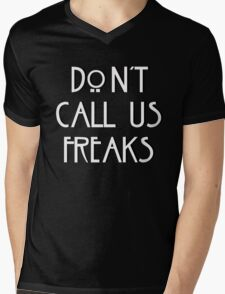 """Don't call us freaks!"" - Jimmy Darling Mens V-Neck T-Shirt"
