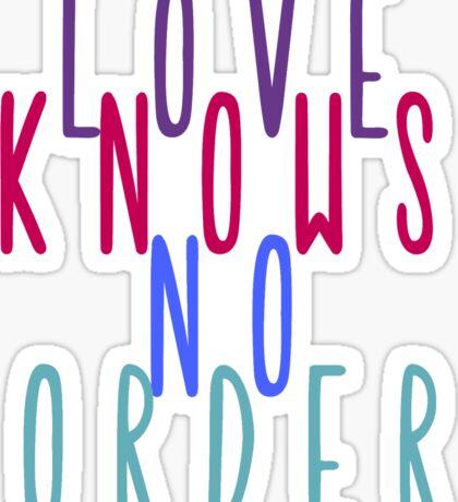 Love Knows No Borders Sticker