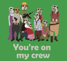 You're on my crew (light) Kids Clothes
