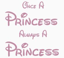 ONCE A PRINCESS ALWAYS A PRINCESS 2 Kids Clothes