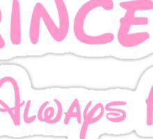ONCE A PRINCESS ALWAYS A PRINCESS 2 Sticker
