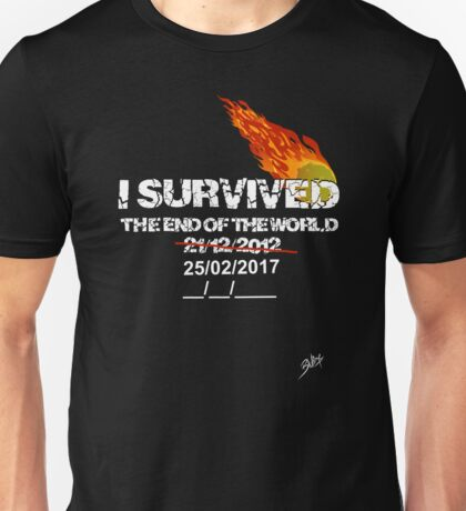 I survived the end of the world Unisex T-Shirt