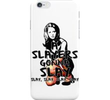 A Slayers' Gonna Slay iPhone Case/Skin