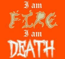 I am Fire I am Death Kids Clothes