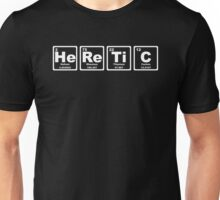 Heretic - Periodic Table Unisex T-Shirt