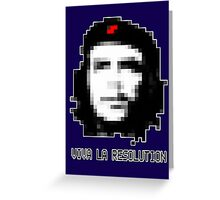 Viva la resolution.. Greeting Card