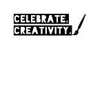 Celebrate Creativity by unstoppable
