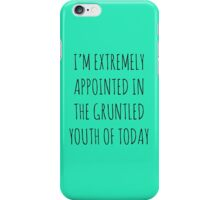 THE GRUNTLED YOUTH OF TODAY iPhone Case/Skin