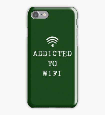 ADDICTED TO WIFI iPhone Case/Skin