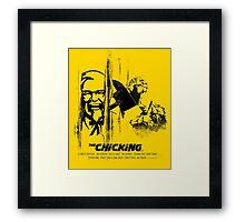 The Chicking Framed Print