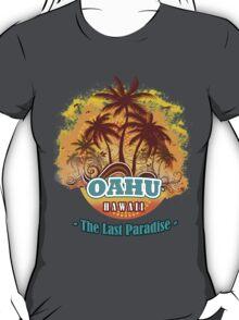 Oahu The Last Paradise T-Shirt
