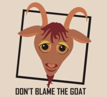 DON'T BLAME THE GOAT by Jean Gregory  Evans